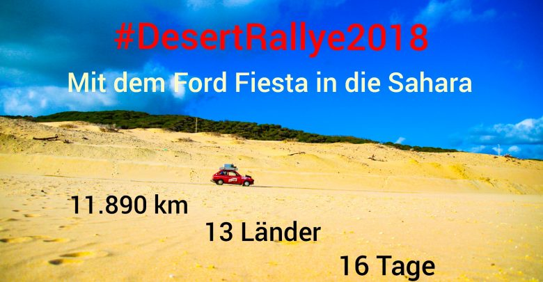 Photo of #DesertRallye2018 – Reise Foto-Vortrag
