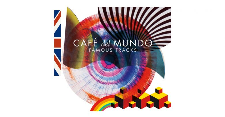 Photo of Café del Mundo – Famous Tracks
