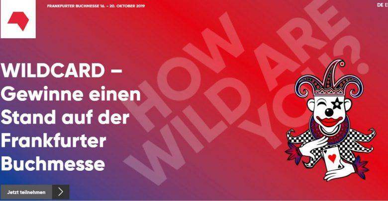 Photo of Wildcards für die Frankfurter Buchmesse zu gewinnen