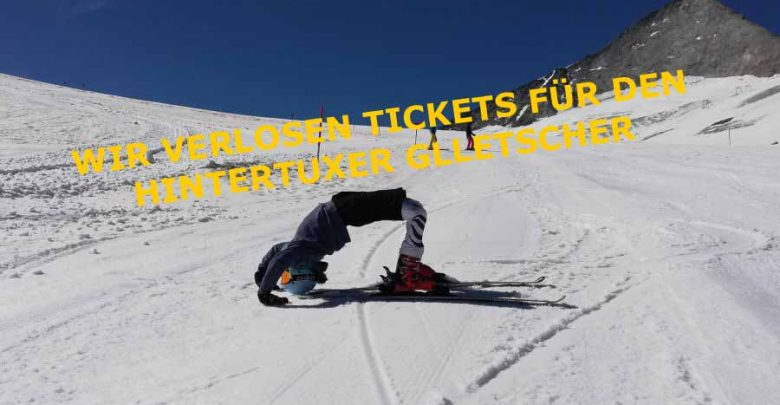 Photo of Tickets für den Hintertuxer Gletscher – Unsere Gewinner