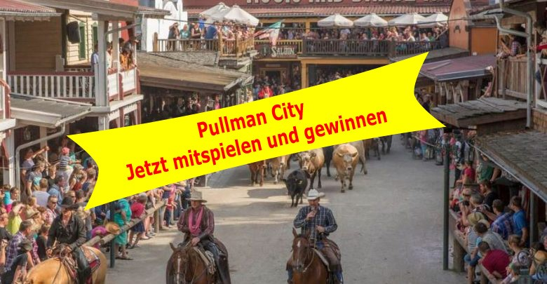 Photo of Action- und Gewinnspieltipp No 7: Pullman City