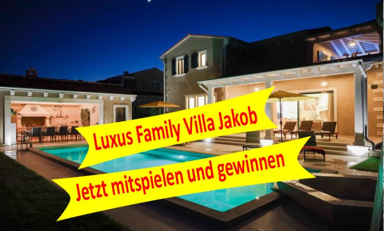 Photo of Neues Gewinnspiel: Luxus Family Villa Jakob in Istrien