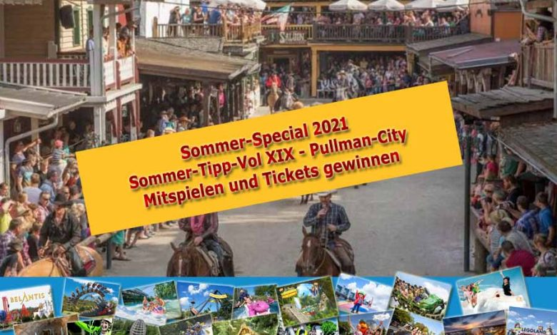 Photo of Unsere Lieblings-Spots Vol XIX: Pullman-City